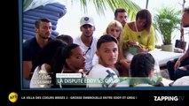 La Villa des coeurs brisés 2: Eddy clashe violemment son prétendant (Vidéo)