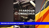 Read Online  Handgun Combatives Dave Spaulding Trial Ebook