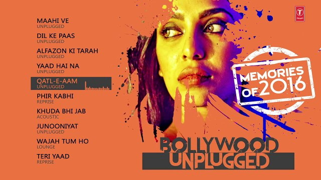 Bollywood Unplugged - Memories Of 2016  - Best of Bollywood Unplugged Songs 2016 -