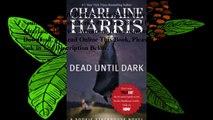 Download Dead until Dark (Sookie Stackhouse / Southern Vampire Series #1) (True Blood) ebook PDF