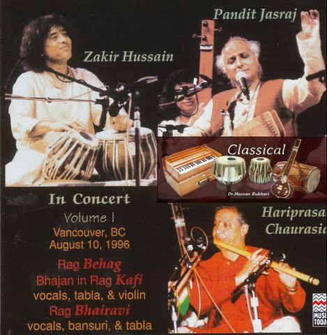 Classical - 3 Great Artists Together - Jasraj , Chaurasia & Zakir - Bhajan in Kaafi