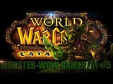 World of Warcraft: Monster-WoW Gameplay #5 - PvP Cucc