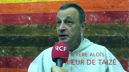 Frère Aloïs sur RCF, Garder l'espérance dans ce monde