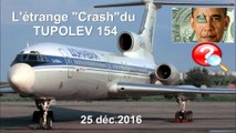 L'étrange crash du Tupolev le jour de Noël ce 25.12.2016 (hd 720)