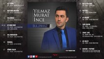 Yılmaz Murat İnce - Oy Beni Beni [Official Audio © 2017 MİM Production]