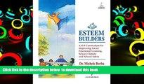 PDF [FREE] DOWNLOAD  Esteem Builders: A K-8 Self Esteem Curriculum for Improving Student