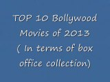 TOP 10 BollywoodMovies of 2013 in Terms of Box Office Collection