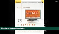 PDF [DOWNLOAD] 75 e-Learning Activities: Making Online Learning Interactive FOR IPAD