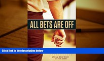 PDF  All Bets Are Off: Losers, Liars, and Recovery from Gambling Addiction Arnie Wexler For Kindle