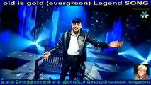 old is gold (evergreen) legend song P. B. Sreenivas & singapore KAMALANATHAN