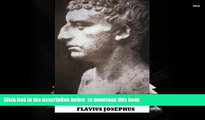 Read Online  The Life of Flavius Josephus Flavius Josephus Full Book