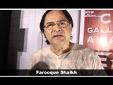 Farooque Sheikh: 'Extraordinary people who do something for society are the salt of the earth!'