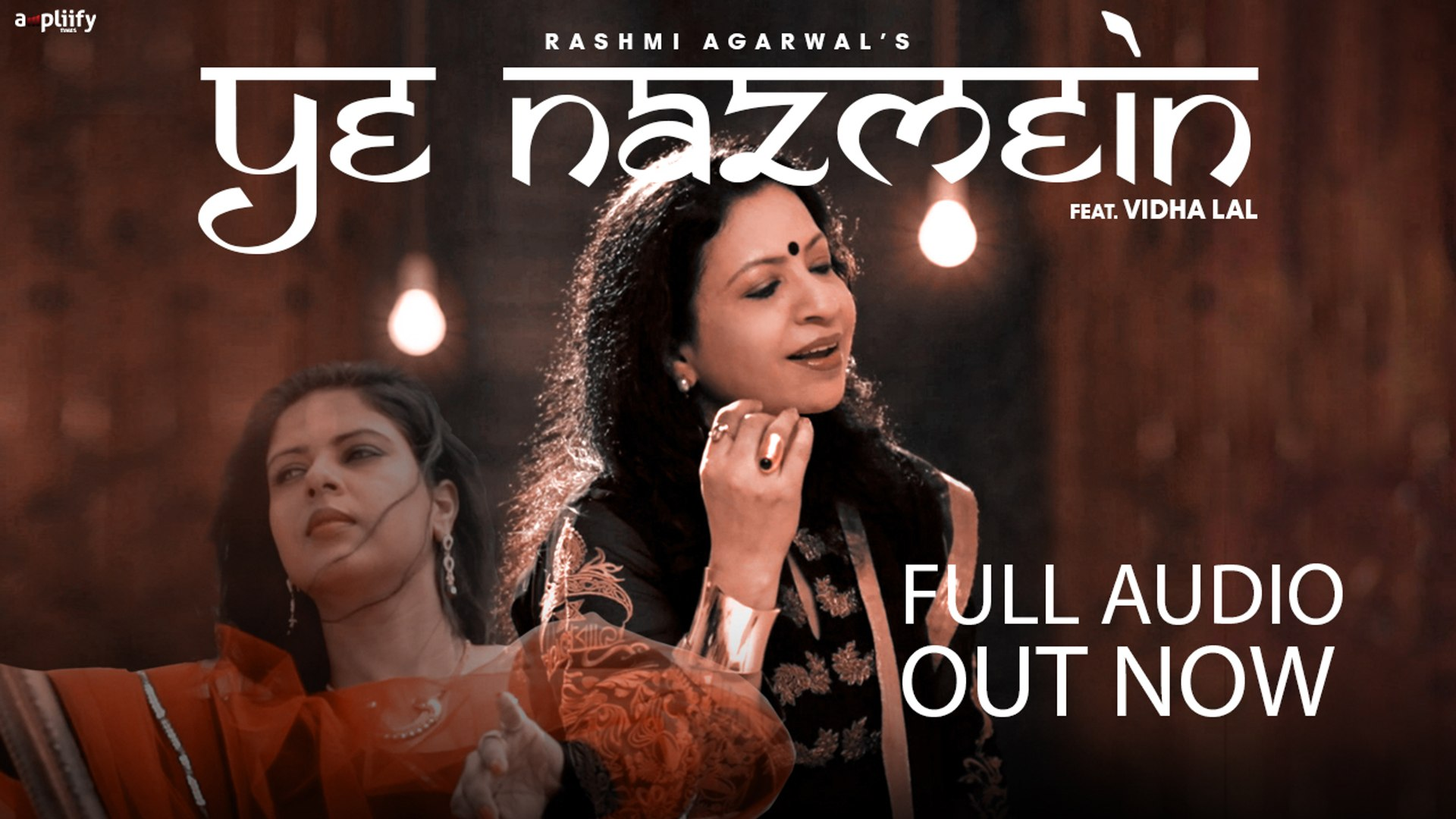 Ye Nazmein | Full Audio Song | Rashmi Agarwal | Vidha Lal | Sufi | Jalaluddin Rumi | Ampliify Times