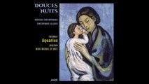 Aquarius - Douce, Douce Nuit (Douces Nuits - Berceuses contemporaines)