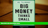 BEST PDF  Big Money Thinks Small: Biases, Blind Spots, and Smarter Investing (Columbia Business
