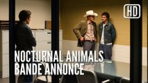 Nocturnal Animals, Bande Annonce VOST