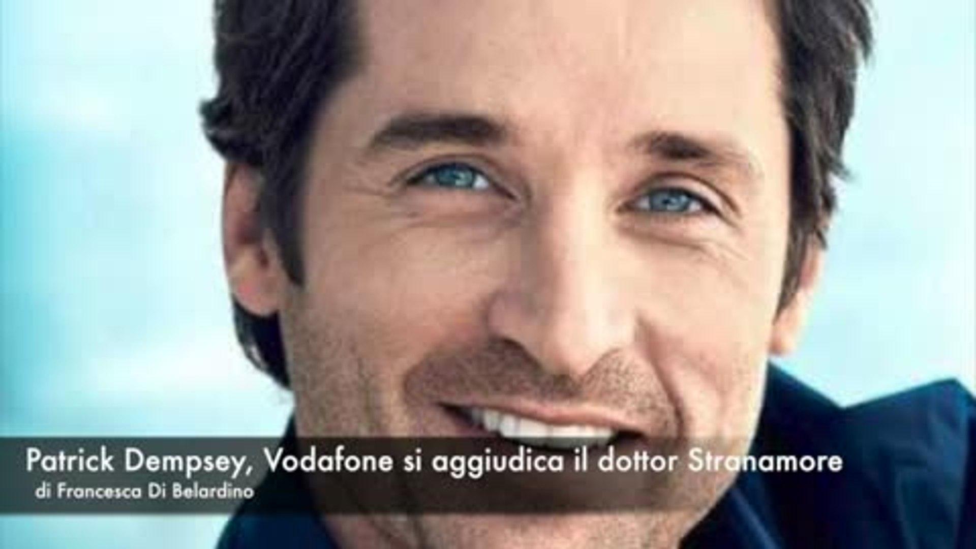 Patrick Dempsey Vodafone Si Aggiudica Il Dottor Stranamore