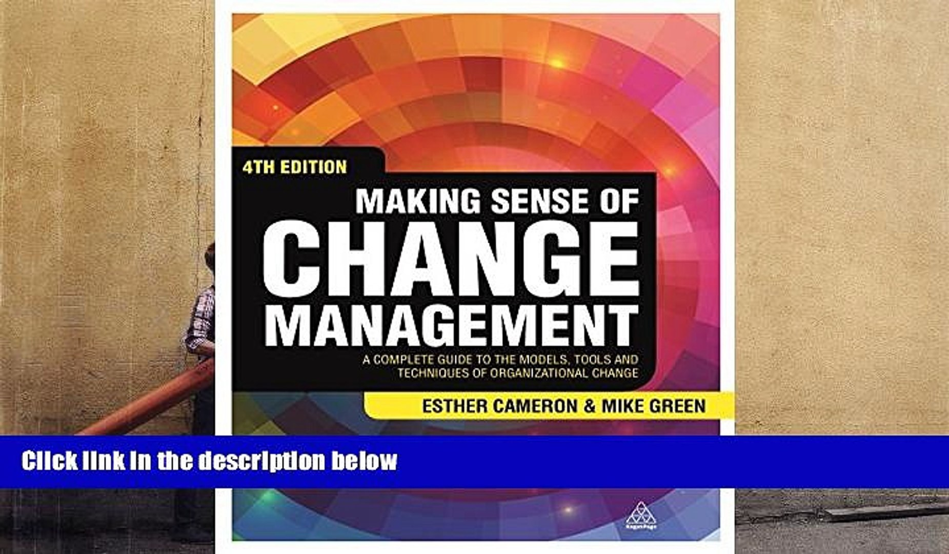 Download  Making Sense of Change Management: A Complete Guide to the Models, Tools and Techniques