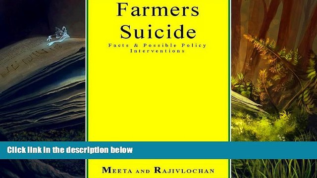 BEST PDF  Farmers Suicide Facts   Possible Policy Interventions FOR IPAD