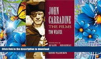 FREE [DOWNLOAD] John Carradine: The Films Tom Weaver Full Book