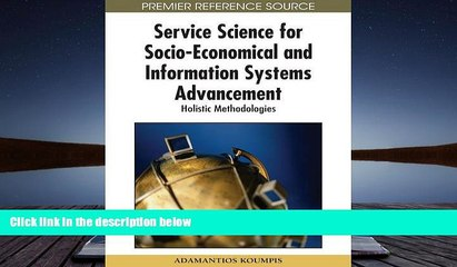 service science for socioeconomical and information systems advancement holistic methodologies