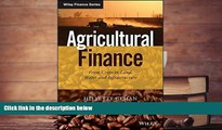 Read  Agricultural Finance: From Crops to Land, Water and Infrastructure (The Wiley Finance
