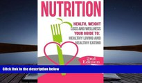 Audiobook  Nutrition: Health, Weight Loss and Wellness: Your Guide to: Healthy Living and Healthy