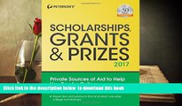 PDF  Scholarships, Grants   Prizes 2017 (Peterson s Scholarships, Grants   Prizes) Peterson s Pre