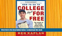 [PDF]  How to Go to College Almost for Free Ben Kaplan Full Book