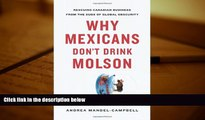 PDF  Why Mexicans Don t Drink Molson: Rescuing Canadian Business From the Suds of Global Obscurity
