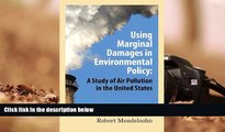 PDF [FREE] DOWNLOAD  Using Marginal Damages in Environmental Policy: A Study of Air Pollution in