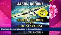PDF [DOWNLOAD] Robert Ludlum s (TM) The Janson Option (Janson series) READ ONLINE