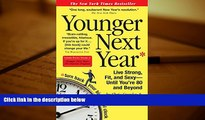 Audiobook  Younger Next Year: Live Strong, Fit, and Sexy - Until You re 80 and Beyond Chris