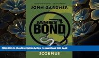 PDF [DOWNLOAD] James Bond: Scorpius: A 007 Novel (James Bond Novels (Paperback)) READ ONLINE