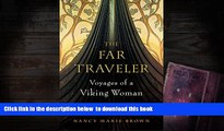 PDF [FREE] DOWNLOAD  The Far Traveler: Voyages of a Viking Woman READ ONLINE