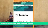 PDF [DOWNLOAD] El Narco: The Bloody Rise of Mexican Drug Cartels FOR IPAD
