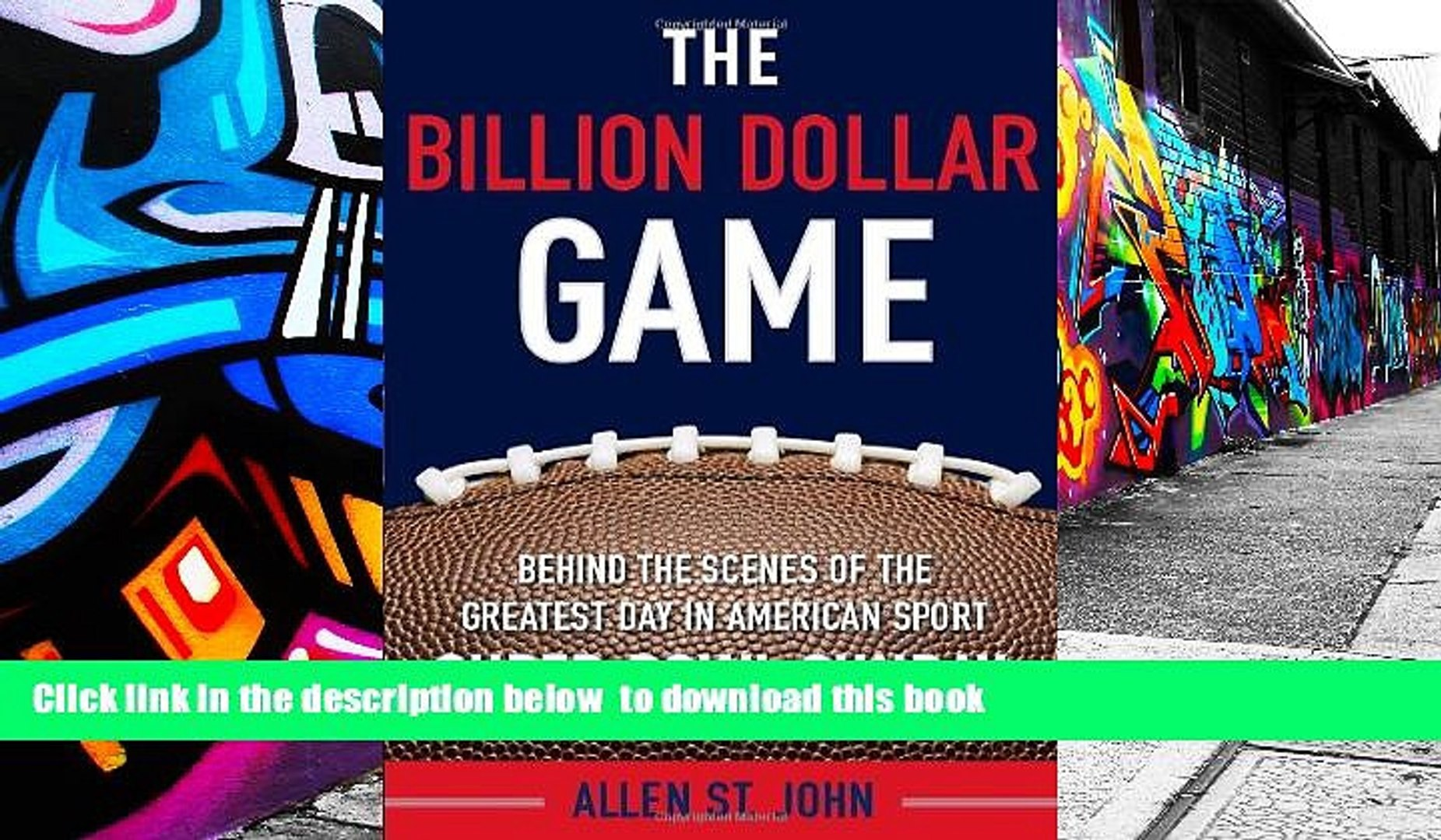 PDF [FREE] DOWNLOAD  The Billion Dollar Game: Behind-the-Scenes of the Greatest Day In American