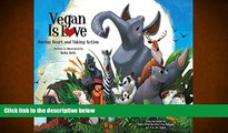 Audiobook  Vegan Is Love: Having Heart and Taking Action For Ipad