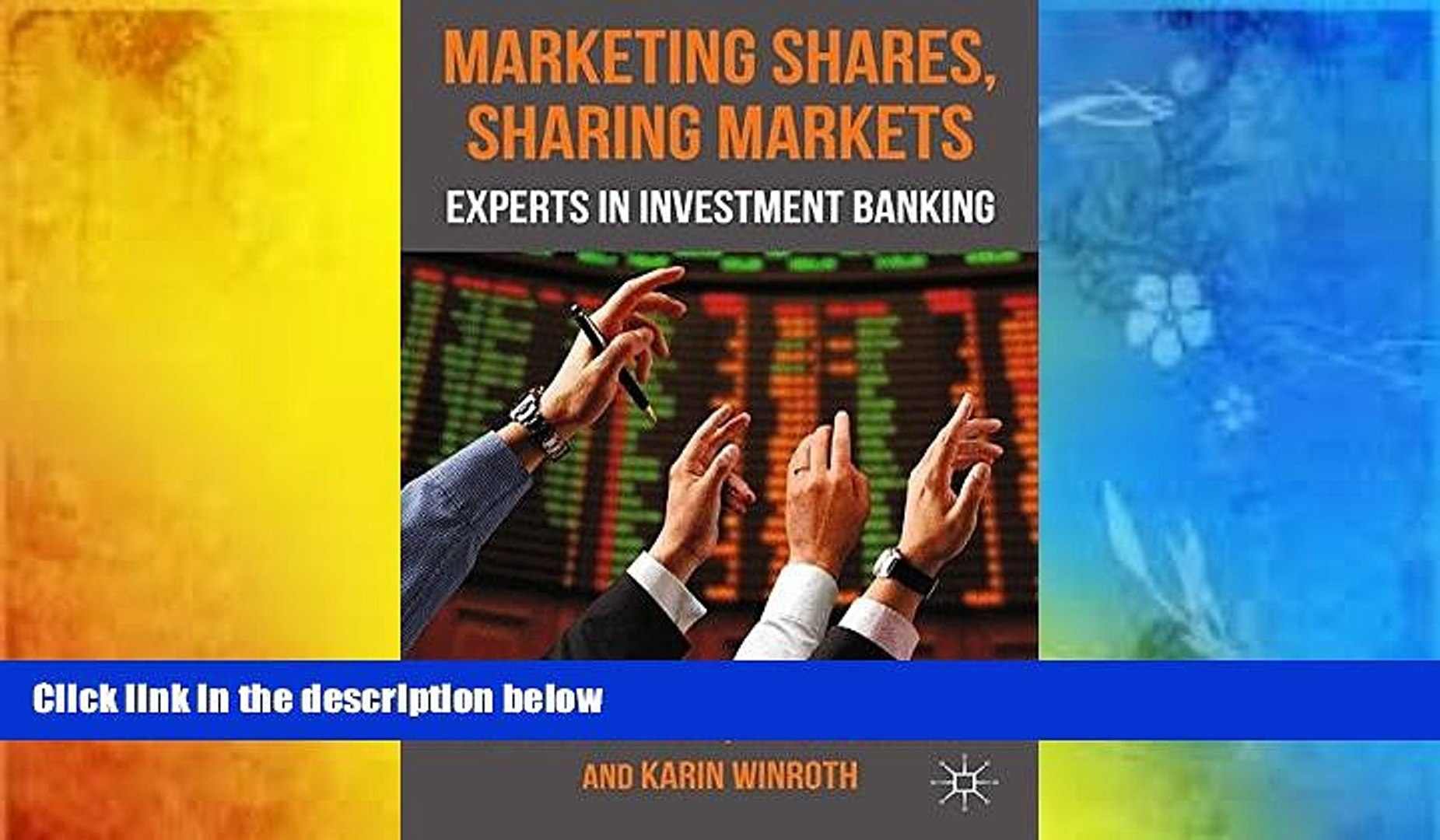 Audiobook  Marketing Shares, Sharing Markets: Experts in Investment Banking J. Blomberg  For Online