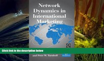 Read Book Network Dynamics in International Marketing (International Business and Management)