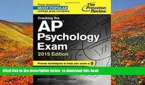 FREE [DOWNLOAD] Cracking the AP Psychology Exam, 2015 Edition (College Test Preparation) Princeton