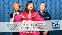 TF1 ressuscite «Au théâtre ce soir» avec Michèle Bernier dans le rôle de «Folle Amanda»