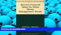 Read Book Barron s Financial Tables for Better Money Management: Bonds Stephen Solomon  For Kindle