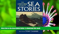 PDF [DOWNLOAD] The Oxford Book of Sea Stories TRIAL EBOOK