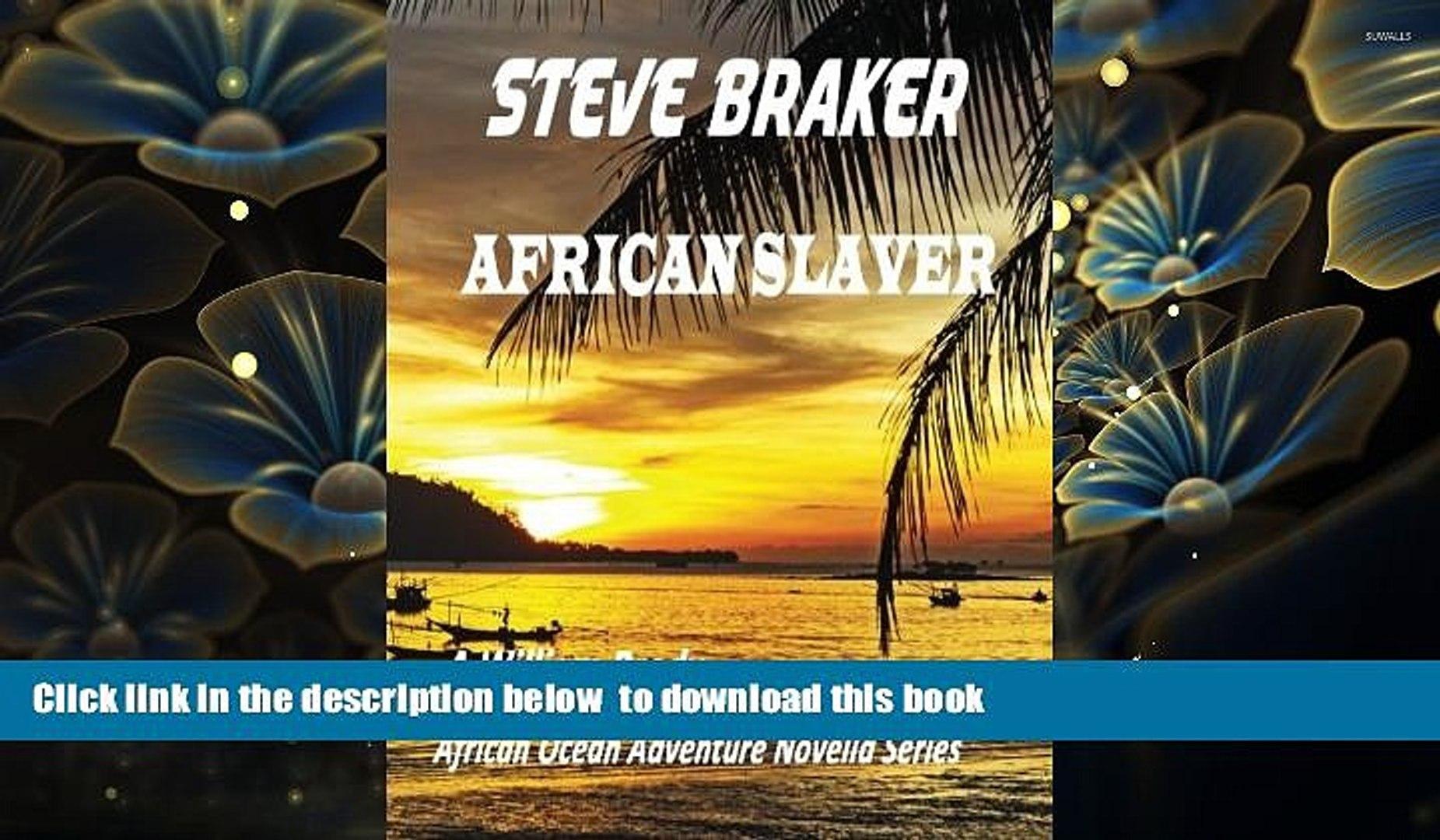 BEST PDF  African Slaver: African Ocean Adventure Novella Series (William Brody, African Ocean