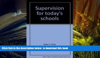 PDF [FREE] DOWNLOAD  Supervision for today s schools READ ONLINE