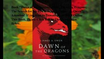 Download Dawn of the Dragons: Here, There Be Dragons; The Search for the Red Dragon ebook PDF