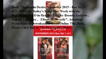 Download Harlequin Desire November 2015 - Box Set 1 of 2: Breaking Bailey's Rules\One Week with the Best Man\A CEO in He