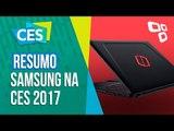 Resumo: confira as novidades da Samsung na CES 2017 - TecMundo