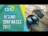 Resumo: confira as novidades da Sony na CES 2017 - TecMundo